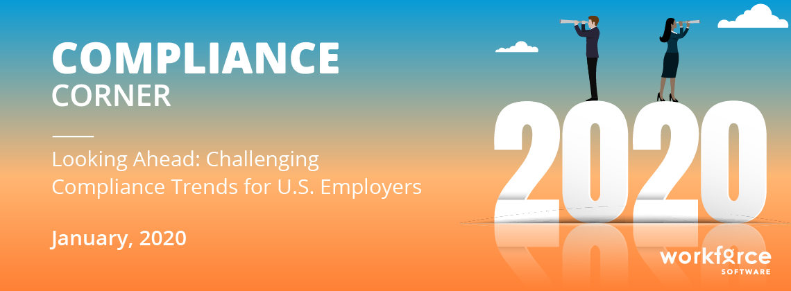 Looking Ahead: Challenging Compliance Trends for U.S. Employers