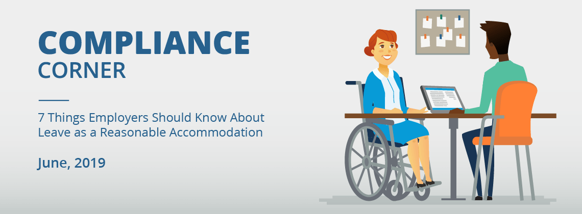 7 Things Employers Should Know About Leave as a Reasonable Accommodation
