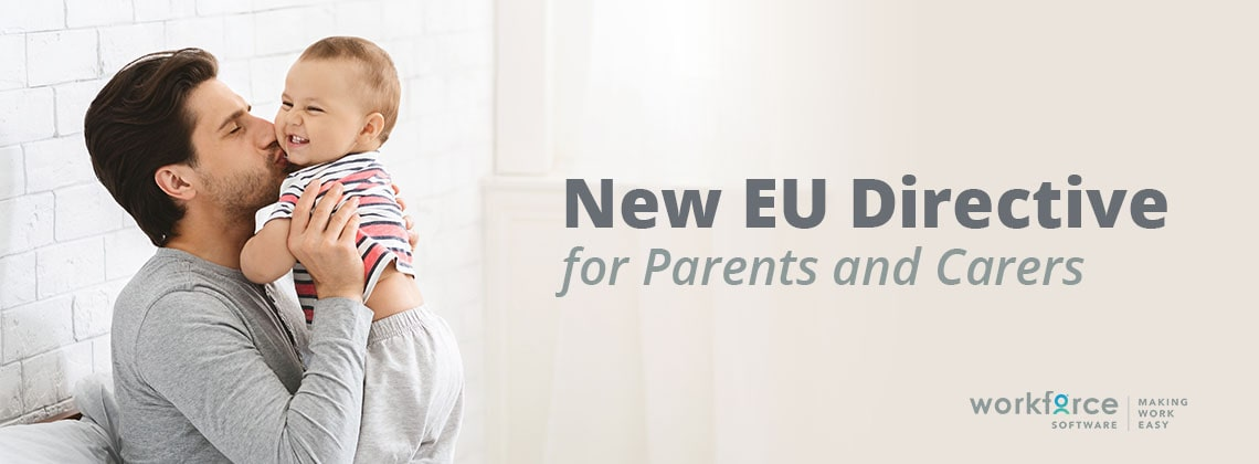 New EU Directive for Parents and Caretakers
