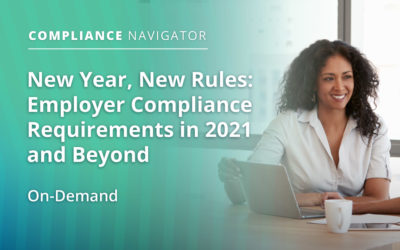 New Year, New Rules:Employer Compliance Requirements in 2021 and Beyond