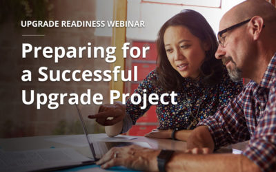 Upgrade Readiness:Preparing for a Successful Upgrade Project