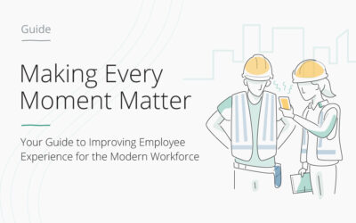 Making Every Moment Matter:Your Guide to Improving EX for the Modern Workforce