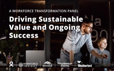 A Workforce Transformation Panel: Driving Sustainable Value and Ongoing Success
