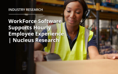 WorkForce Software Supports Hourly Employee Experience | Nucleus Research