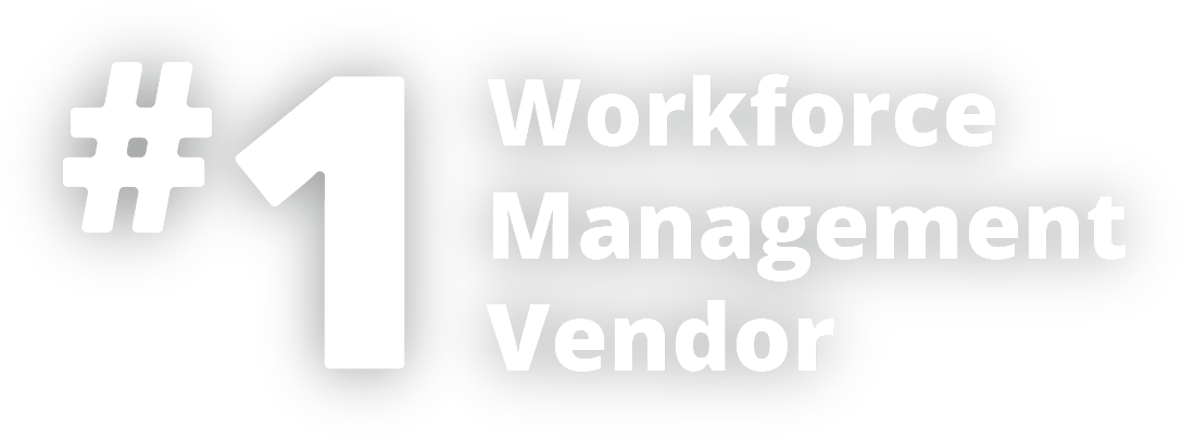 #1 Workforce Management Vendor