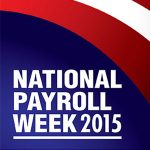 3 Sobering Facts about Payroll for National Payroll Week