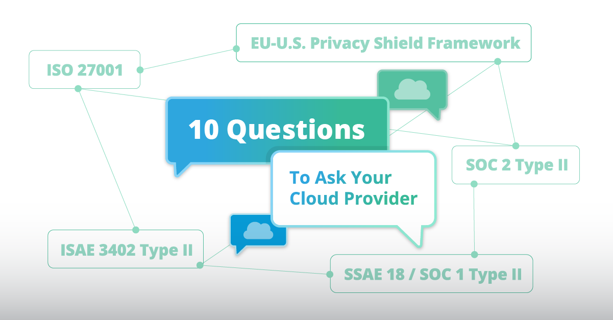 Moving to the Cloud: 10 Questions to Ask Your SaaS Provider