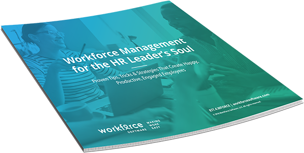 Workforce Management for the HR Leader's Soul