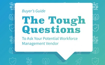 Buyer's Guide: Questions for Workforce Management Vendors