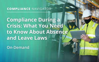 Compliance During a Crisis: What You Need to Know About Absence and Leave Laws