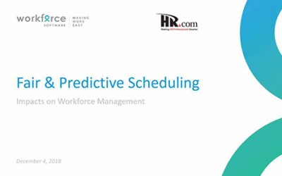 The Impacts of Fair & Predictive Scheduling on Workforce Management
