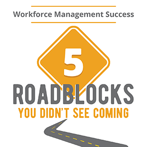 5 Roadblocks You Didn't See Coming
