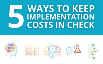 5 Ways to Keep Implementation Costs In Check